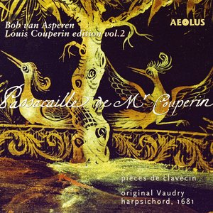 Immagine per 'Louis Couperin Edition, Vol. 2: Passacaille de M. Couperin'