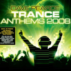 Image for 'Dave Pearce Trance Anthems 2008'