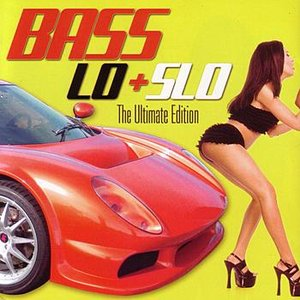 Image for 'Best of Bass Lo + Slo:The Ultimate Edition'
