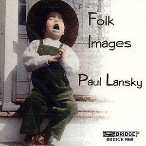 Image for 'Paul Lansky: Folk Images'