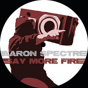 Image for 'Say More Fire'
