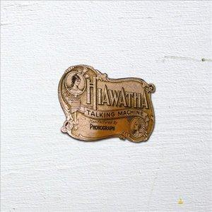 Image for 'Hiawatha Talking Machine'