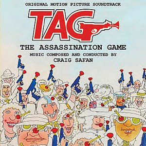 Bild für 'Tag: The Assassination Game - Original Motion Picture Soundtrack'
