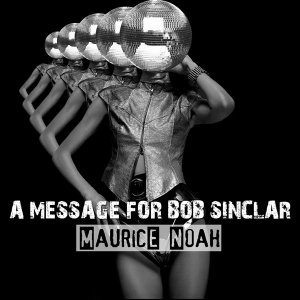 Bild für 'A message for Bob Sinclar'