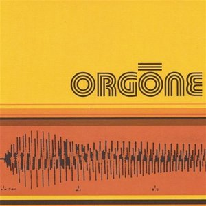 Image for 'Orgone First Album'