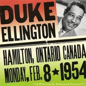Image for 'Ellington, Duke: Duke Ellington - The Forum, Hamilton, Ontario, Canada (8 February 1954)'