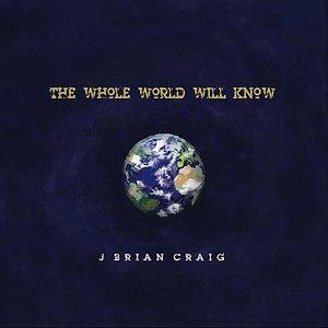 Immagine per 'The Whole World Will Know'
