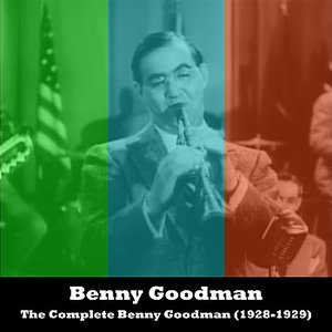 Image for 'The Complete Benny Goodman (1928-1929)'