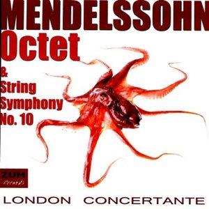 Bild für 'Mendelssohn: Octet & String Symphony No. 10'