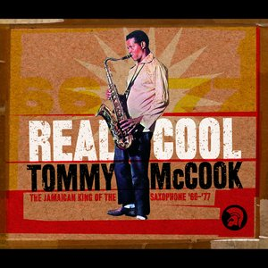 Image for 'Real Cool: The Jamaican King Of The Saxophone '66-'77'