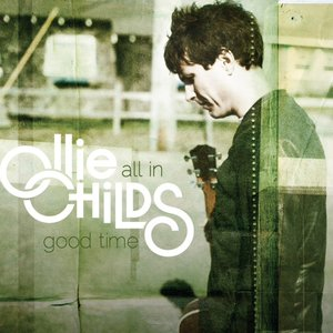 Image for 'All In Good Time Ollie Childs'