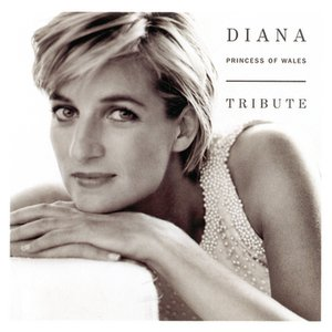 Image for 'Diana Princess of Wales, Tribute'