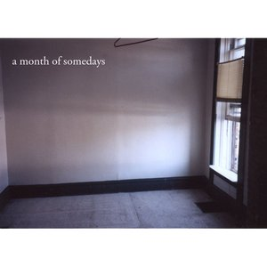 Image for 'A Month Of Somedays'