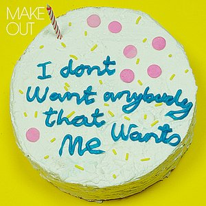 Image for 'I Don't Want Anybody That Wants Me - Single'