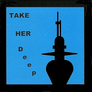 Image for 'Take Her Deep'