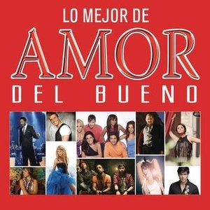 Image for 'Lo Mejor de Amor del Bueno'