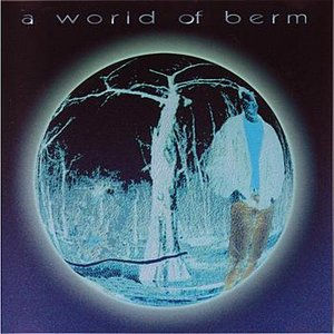 Image for 'A World Of Berm'