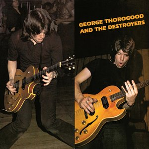 Image for 'George Thorogood and the Destroyers'