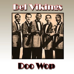 Image for 'Del Vikings Doo Wop'