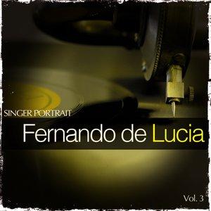 Image for 'Singer Portrait - Fernando de Lucia, Vol.3'