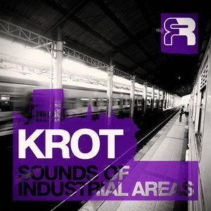 Image for 'The Sounds Of Industrial Areas LP'