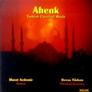 Image for 'Ahenk (Turkish Classical Music)'