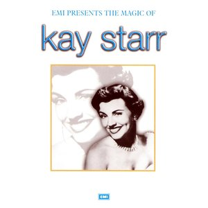 Image for 'The Magic Of Kay Starr'