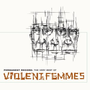 Bild für 'Permanent Record: The Very Best Of The Violent Femmes'