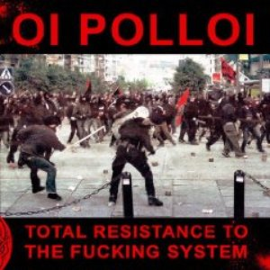 Image for 'Total Resistance To The Fucking System'