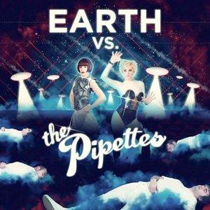 Imagem de 'Earth vs. The Pipettes'