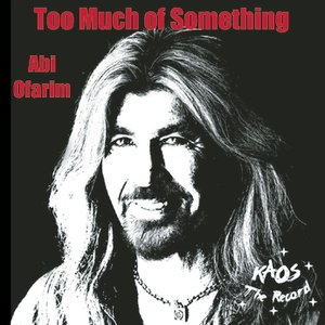Image for 'Too Much Of Something'