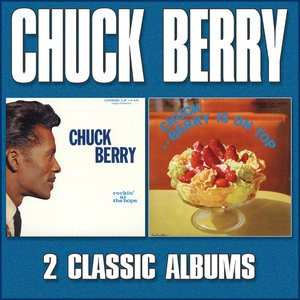 Image for 'Chuck Berry Is on Top / Rockin' at the Hops'