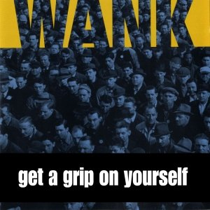 Image for 'Get a Grip on Yourself'