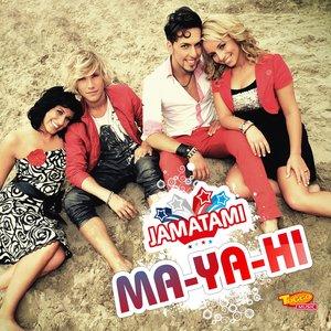 Image for 'Ma-Ya-Hi'
