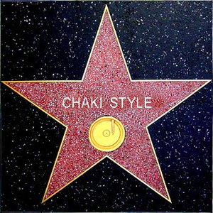 Image for 'CHAKI STYLE'