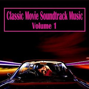 Image for 'Classic Movie Soundtrack Music, Vol. 1'