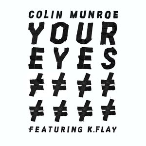 Image for 'Your Eyes (feat. K. Flay)'