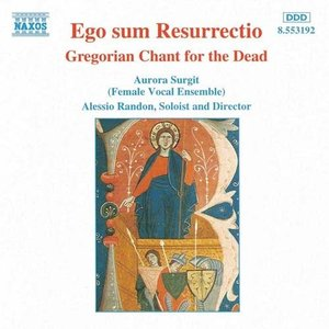 Imagem de 'Ego Sum Resurrectio: Gregorian Chant For The Dead'