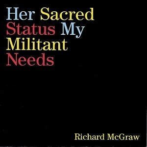 Image pour 'Her Sacred Status, My Militant Needs'