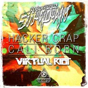 Image for 'Hacker Crap / Cali Born'