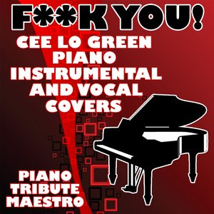 Image for 'F**k You! (Cee Lo Green Piano Vocal Cover)'