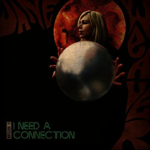 Image for 'I Need A Connection'