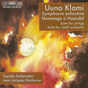 Image for 'Klami: Symphonie Enfantine / Hommage A Handel / Suite for Strings / Suite for Small Orchestra'