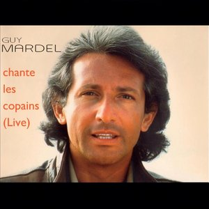 Image for 'Best Of Vol.3, Guy Mardel chante les copains (Live au Chorus Café)'