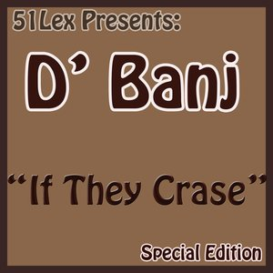 Image for '51Lex Presents If Dey Crase'