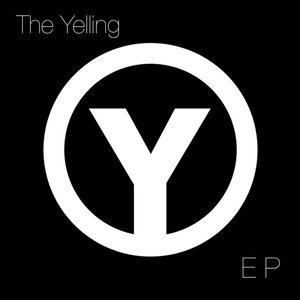 Image for 'The Yelling - EP'