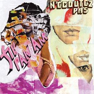 Image for 'N'Écoutez Pas'