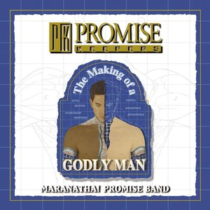 Imagen de 'Promise Keepers - The Making Of A Godly Man'