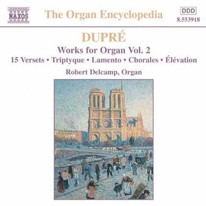 Image for 'Dupre: Works For Organ, Vol. 2'