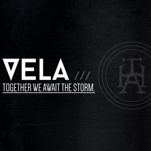 Imagen de 'Vela, Together We Await The Storm'